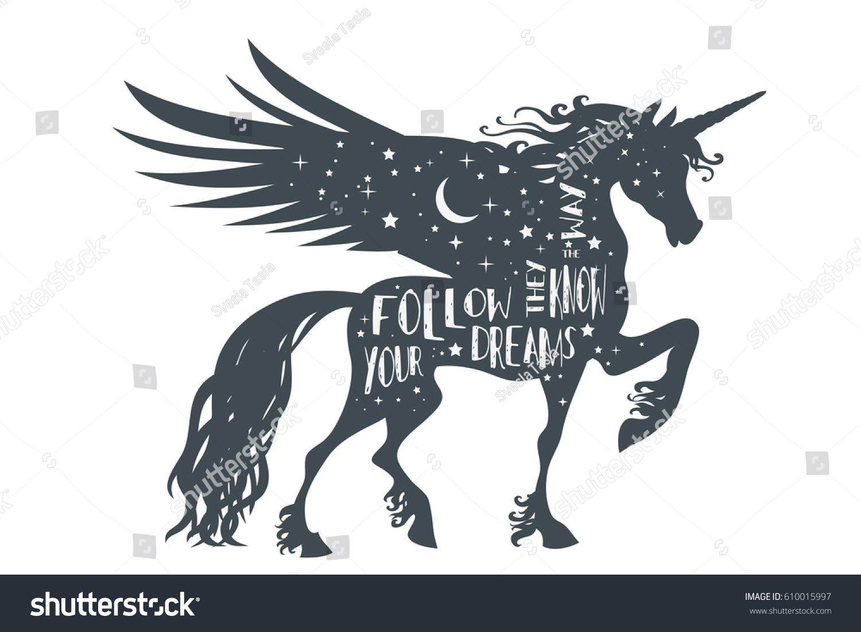 magic unicorn silhouette wings quote follow stock vector