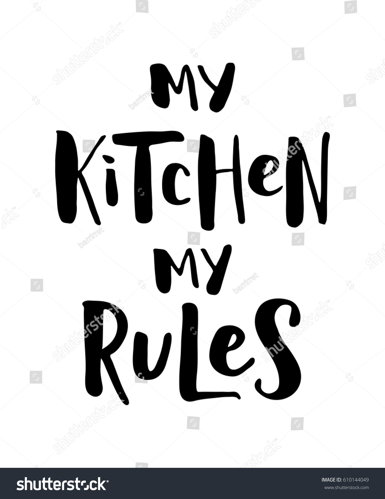 My Kitchen My Rules Modern Brush Stock Vector 610144049 - Shutterstock