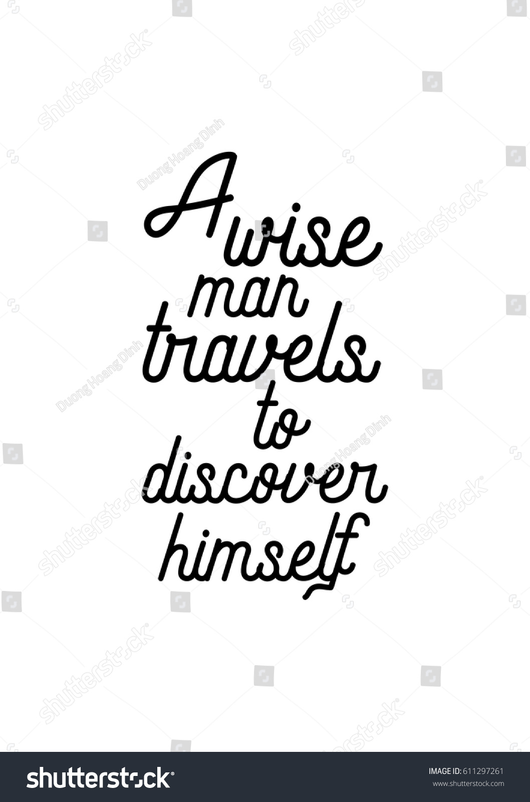 Travel Life Style Inspiration Quotes Lettering. Motivational Quote  Calligraphy. A Wise Man Travels To