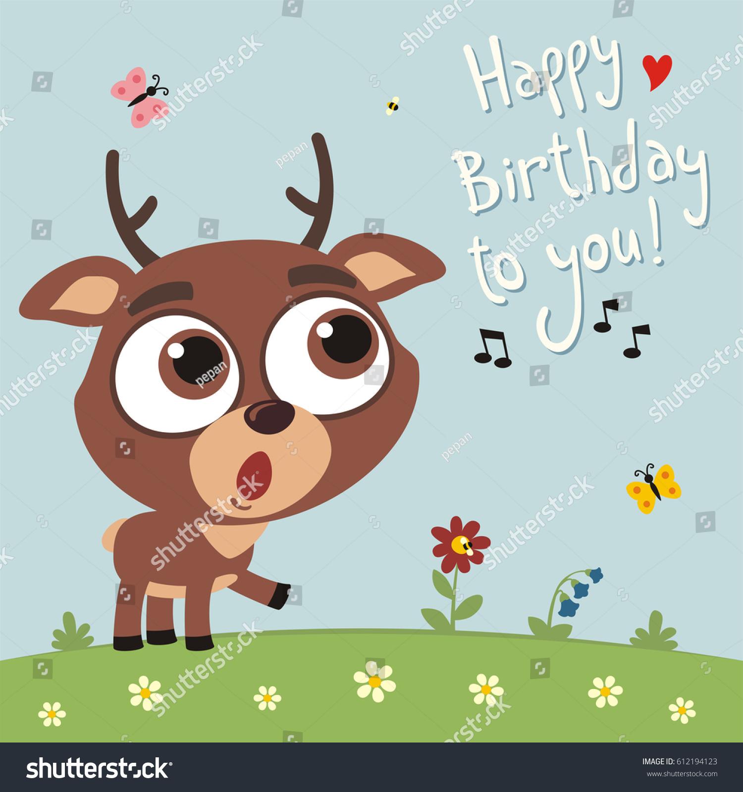 Happy Birthday You Funny Deer Sings Stock Vector