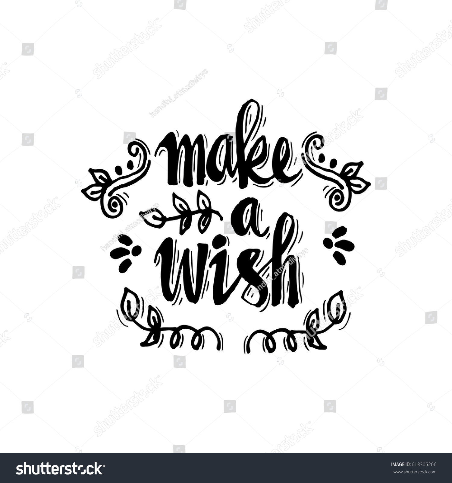 Make A Wish Quotes Make Wish Brush Hand Lettering Inspiring Stock Vector 613305206