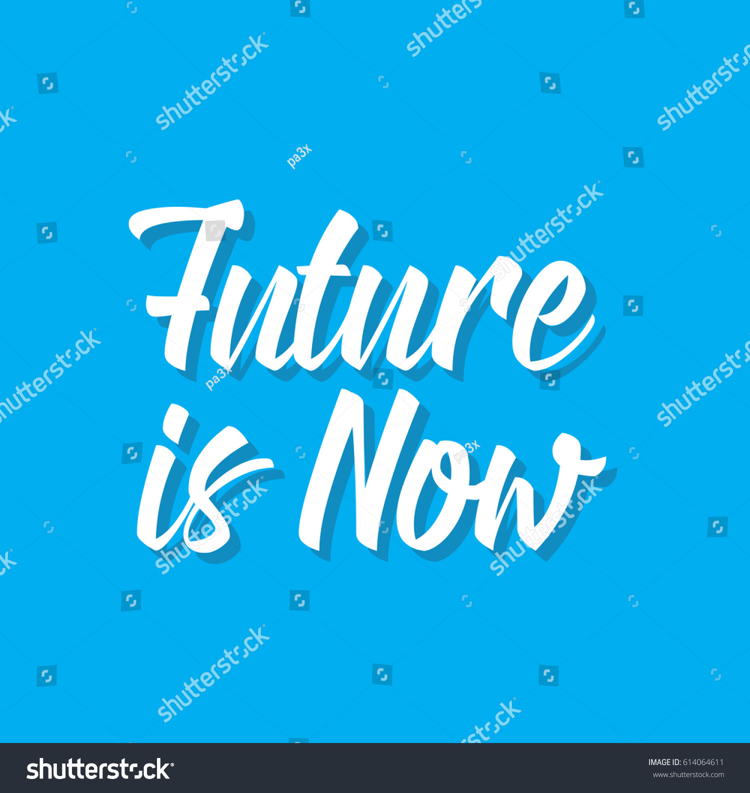 Future Is Now, Quote, Text Design. Vector Calligraphy. Typography Poster.  Usable