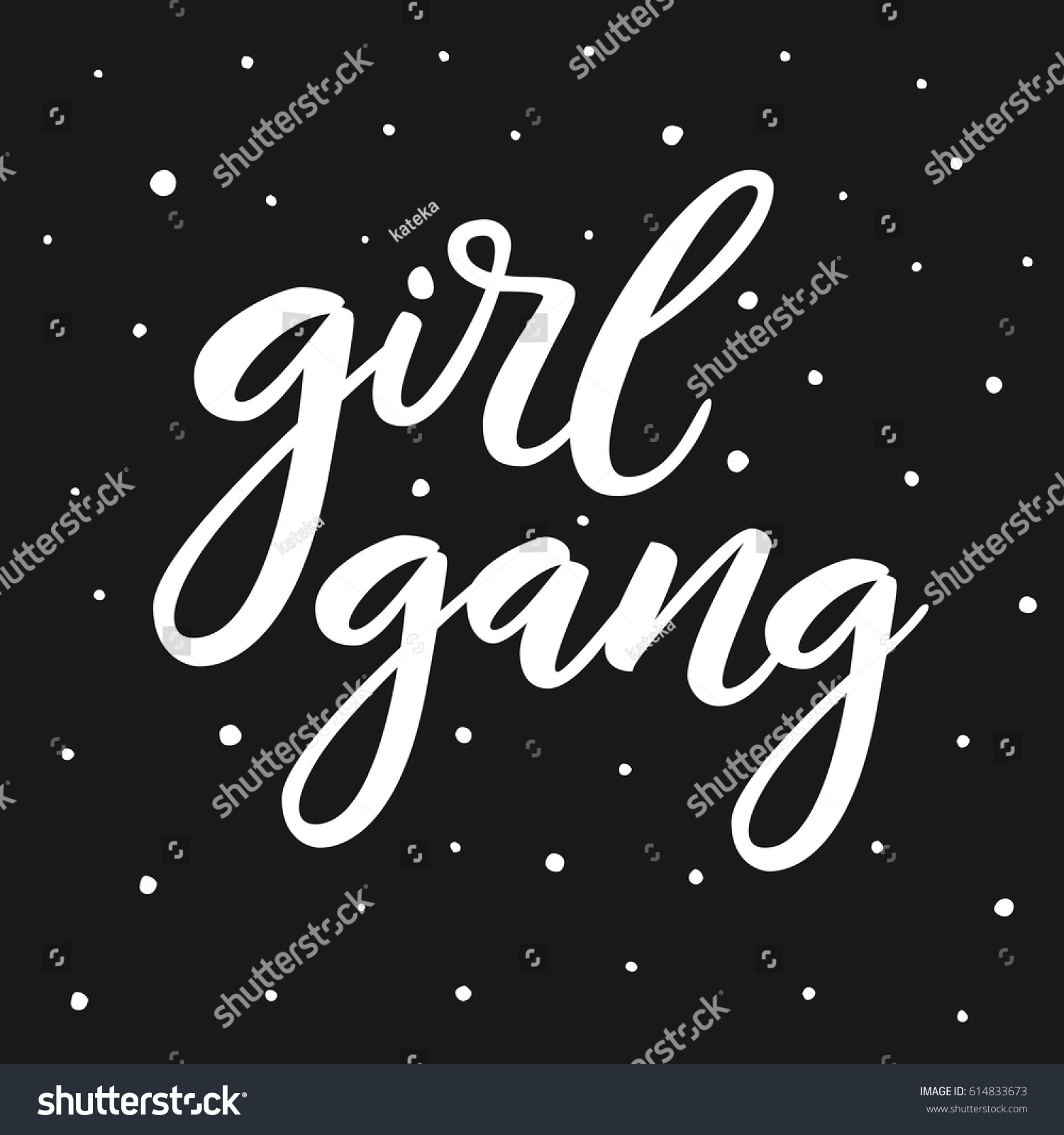 Girl gang woman motivational sign calligraphy stock vector