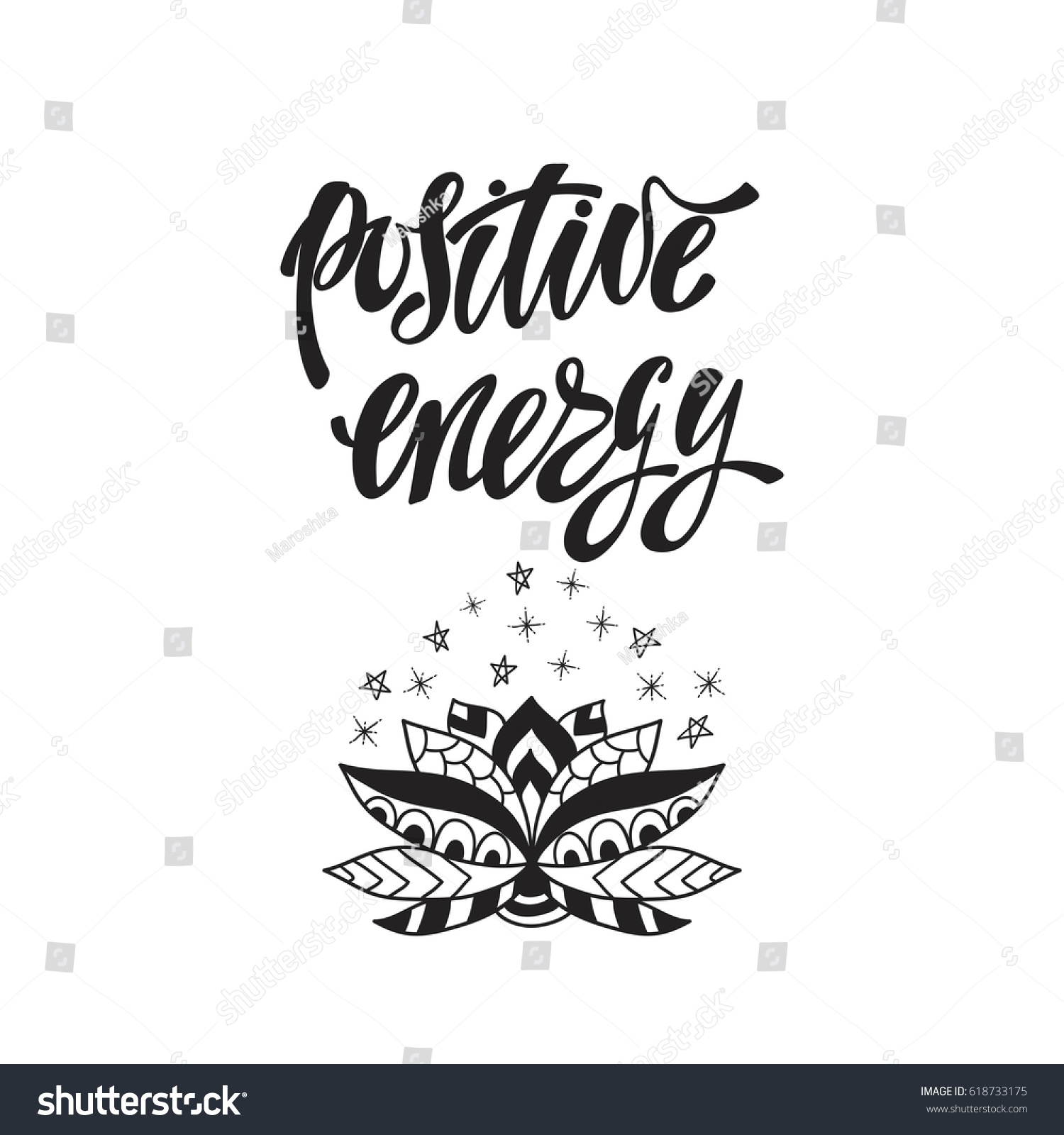 Positive energy inspirational quote modern calligraphy stock vector inspirational quote modern calligraphy phrase with ornamental lotus flower simple vector izmirmasajfo