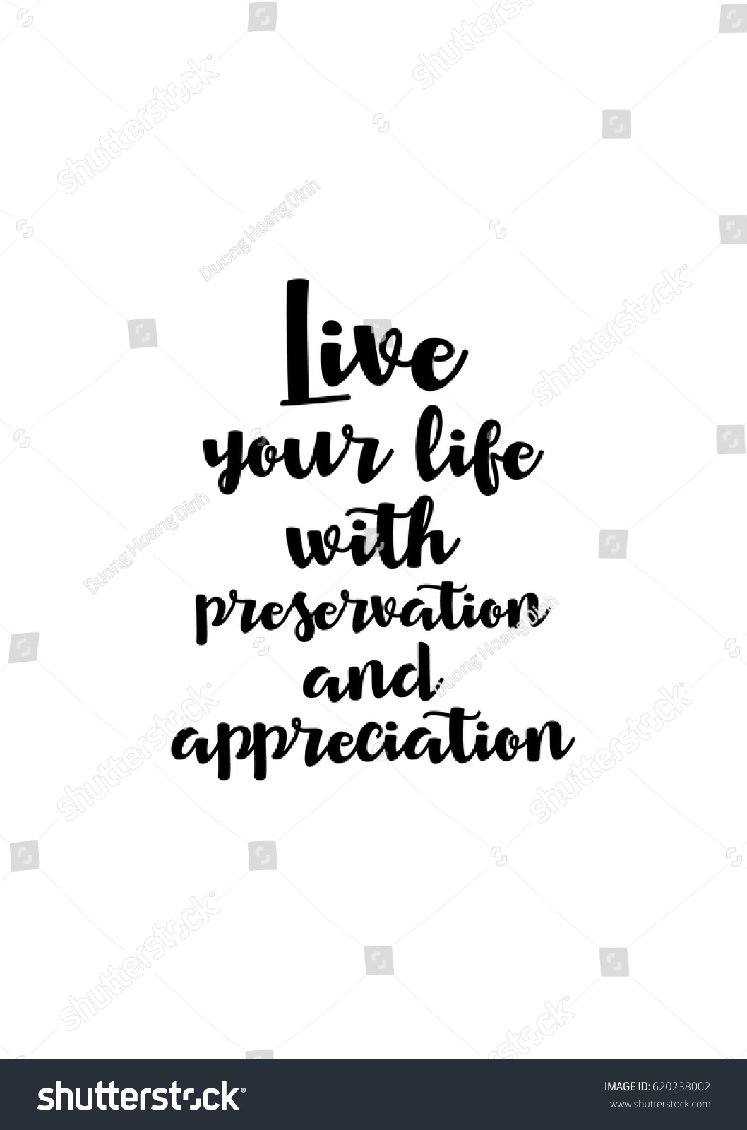 Quotes To Live Your Life By Lettering Quotes Motivation About Life Quote Stock Vector