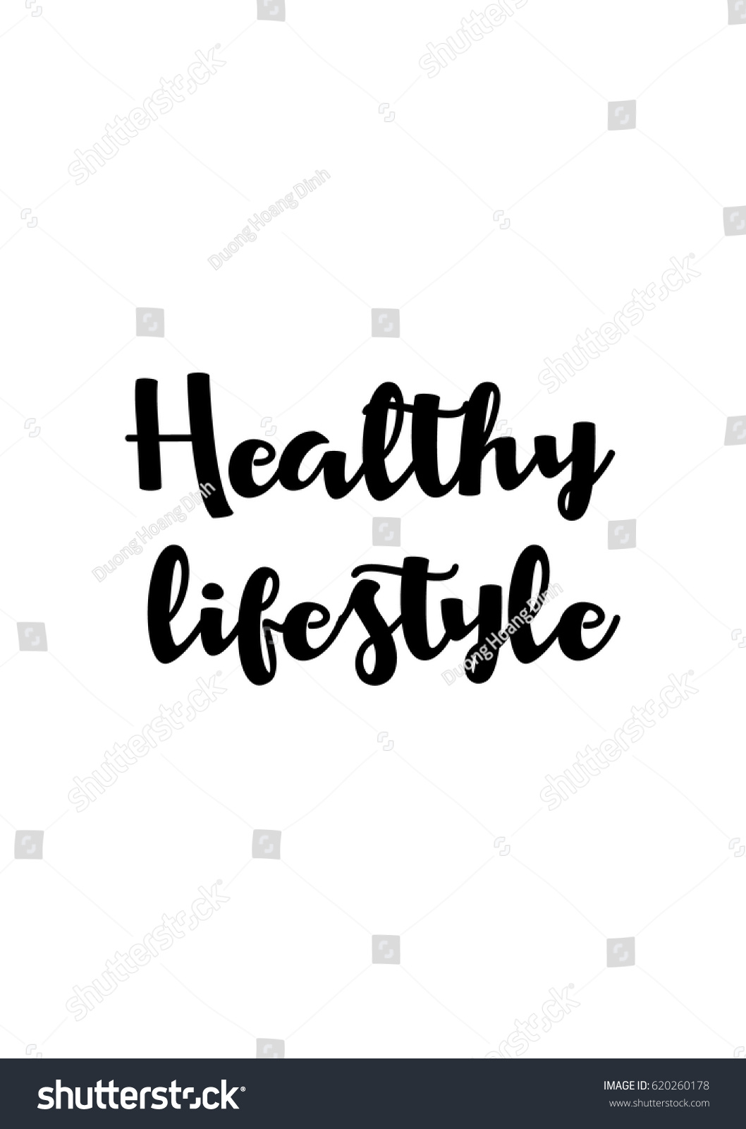 Healthy Life Quotes Lettering Quotes Motivation About Life Quote Stock Vector
