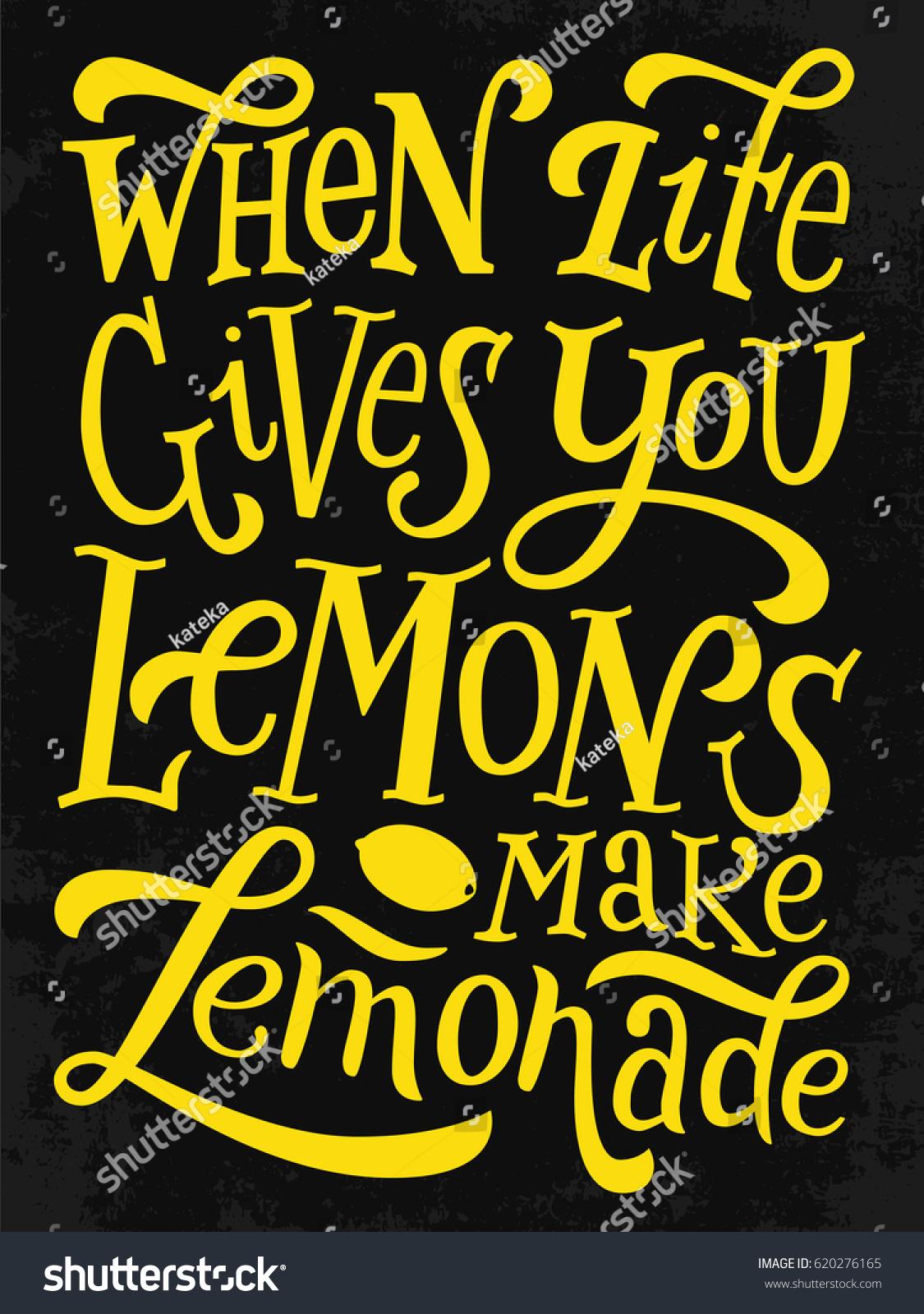 When Life Gives You Lemons Make Stock Vector 620276165 Shutterstock