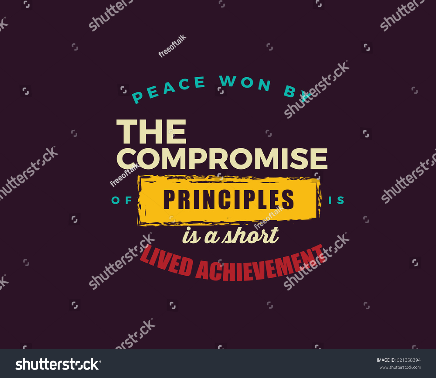 Peace Quotes Peace Woncompromise Principles Shortlived Stock Vector