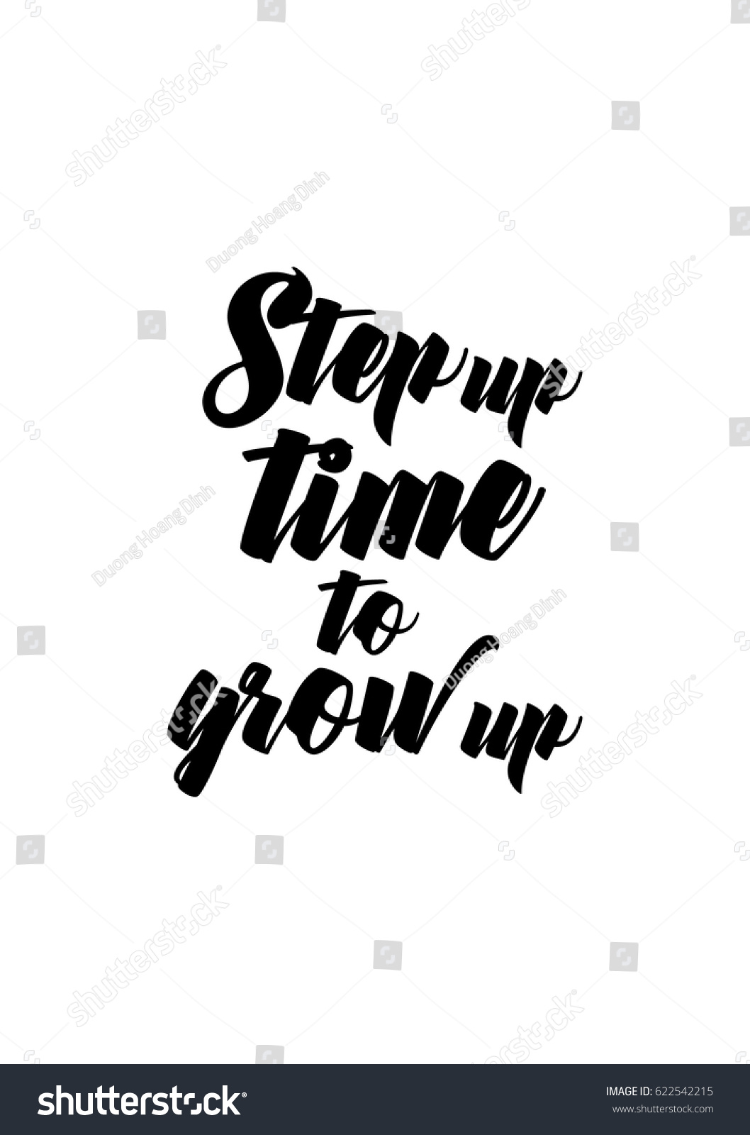 Grow Up Quotes Lettering Quotes Motivation About Life Quote Stock Vector