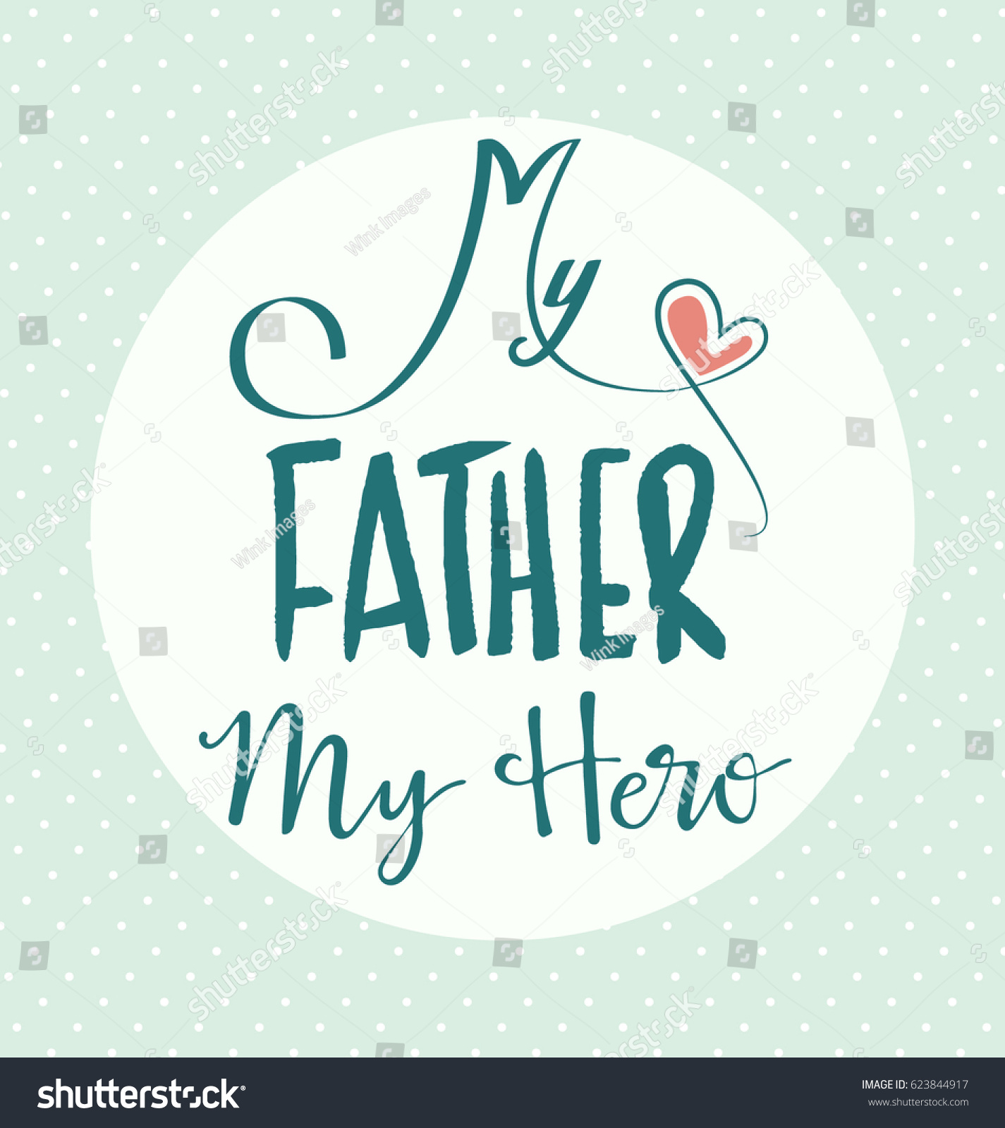 My Father My Hero Typographic Vector Stock Vector Royalty Free