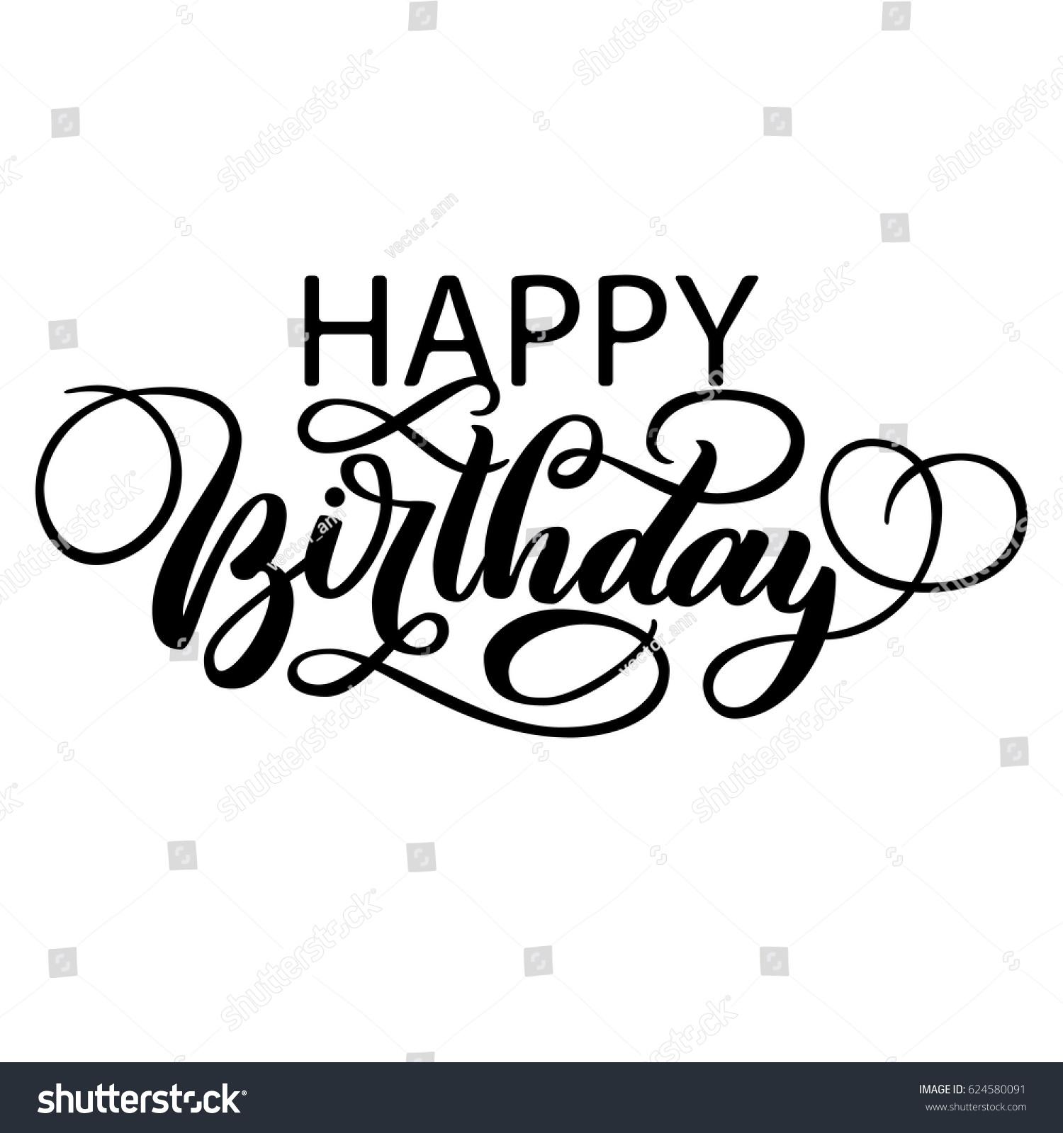 Happy Birthday Fancy Vintage Hand Lettering Stock Vector 624580091