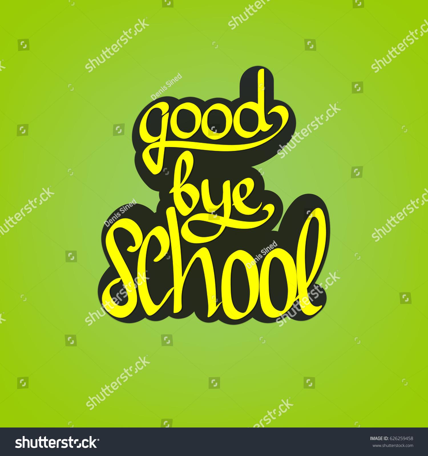 Goodbye School Sticker Calligraphy Lettering Words Vector de ...
