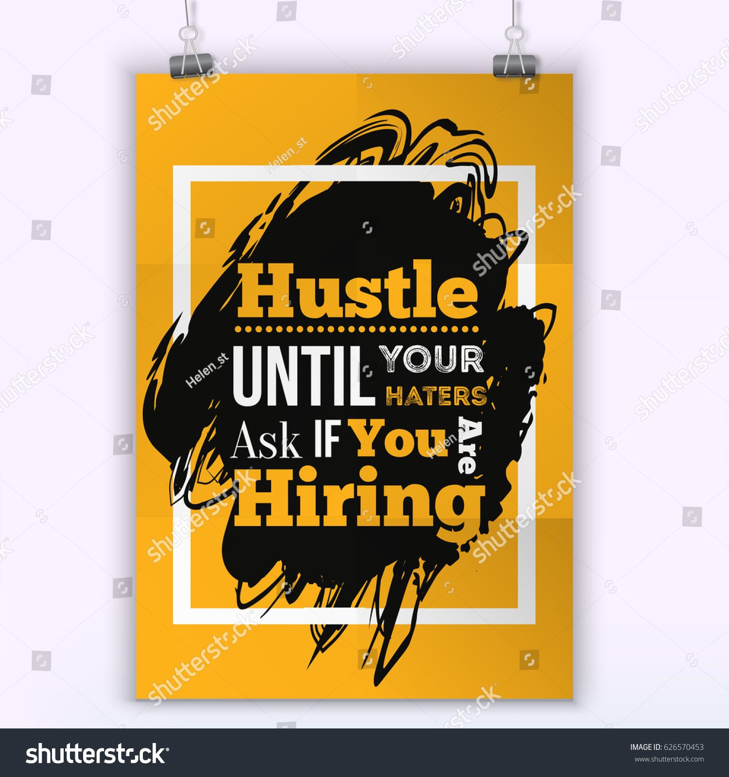 Inspirational Quote About Hustle Hire Typography Stock Vector ...