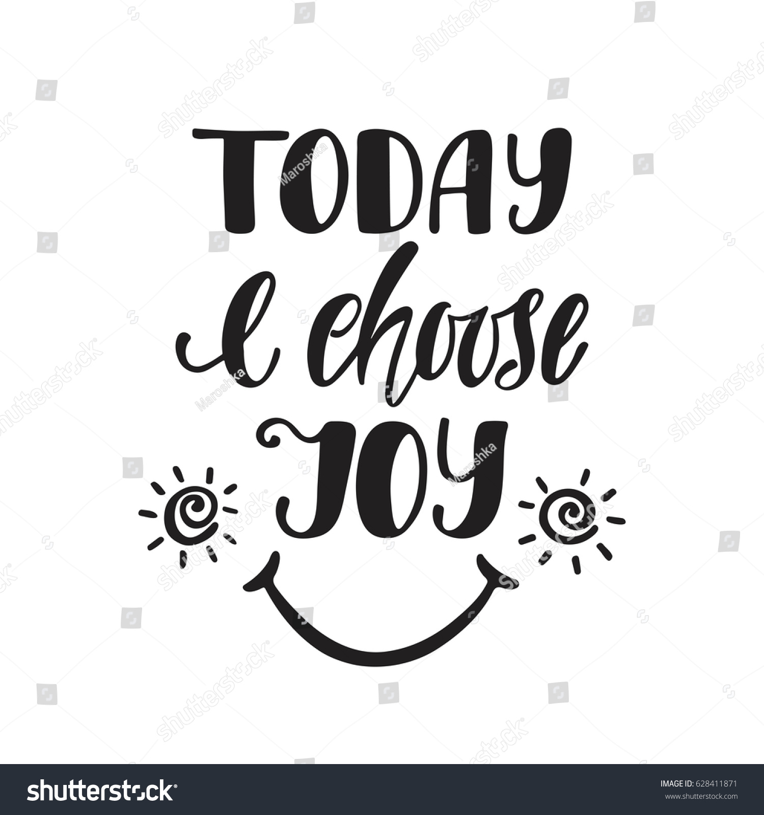 Quote For Today About Happiness Today Choose Joy Inspirational Quote About Stock Vector 628411871