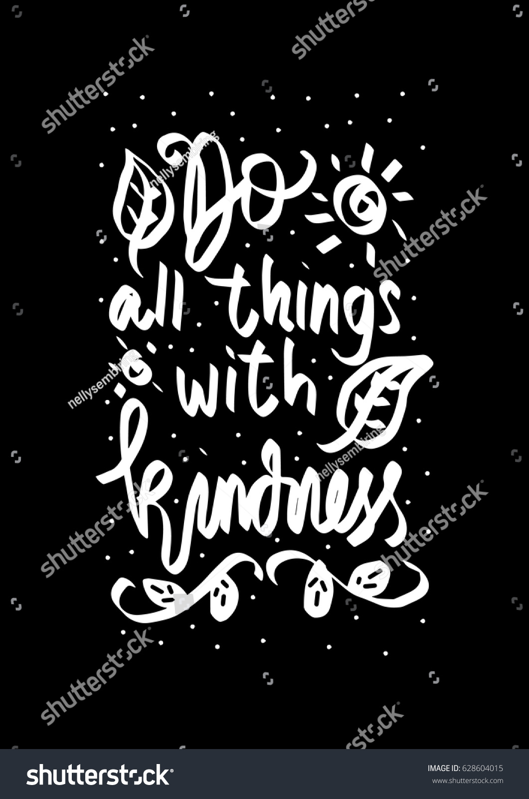 Do All Things Kindness Floral Doodle Stock Vector Royalty Free 628604015