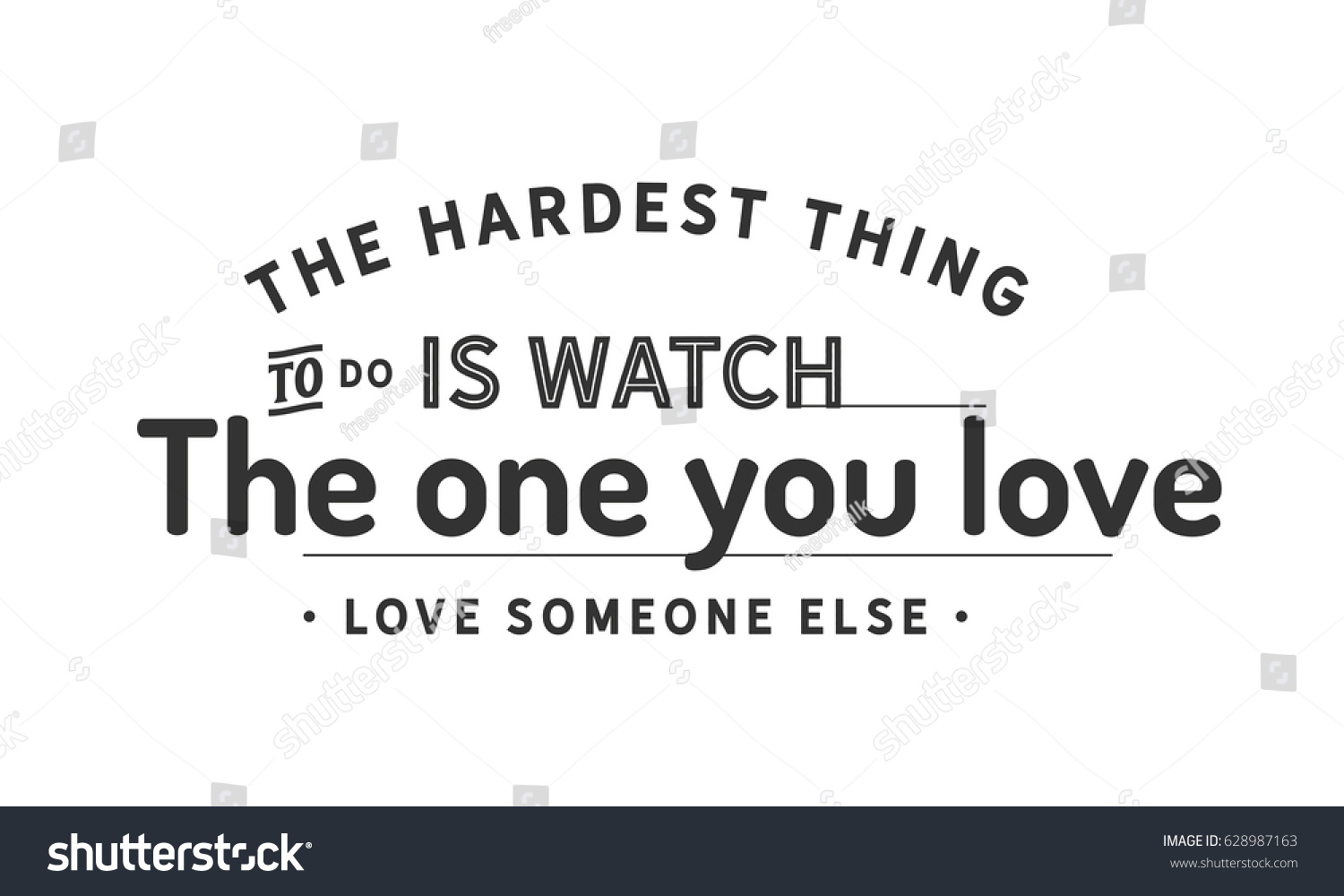 Hardest Thing Do Watch One You Stock Vector Royalty Free 628987163
