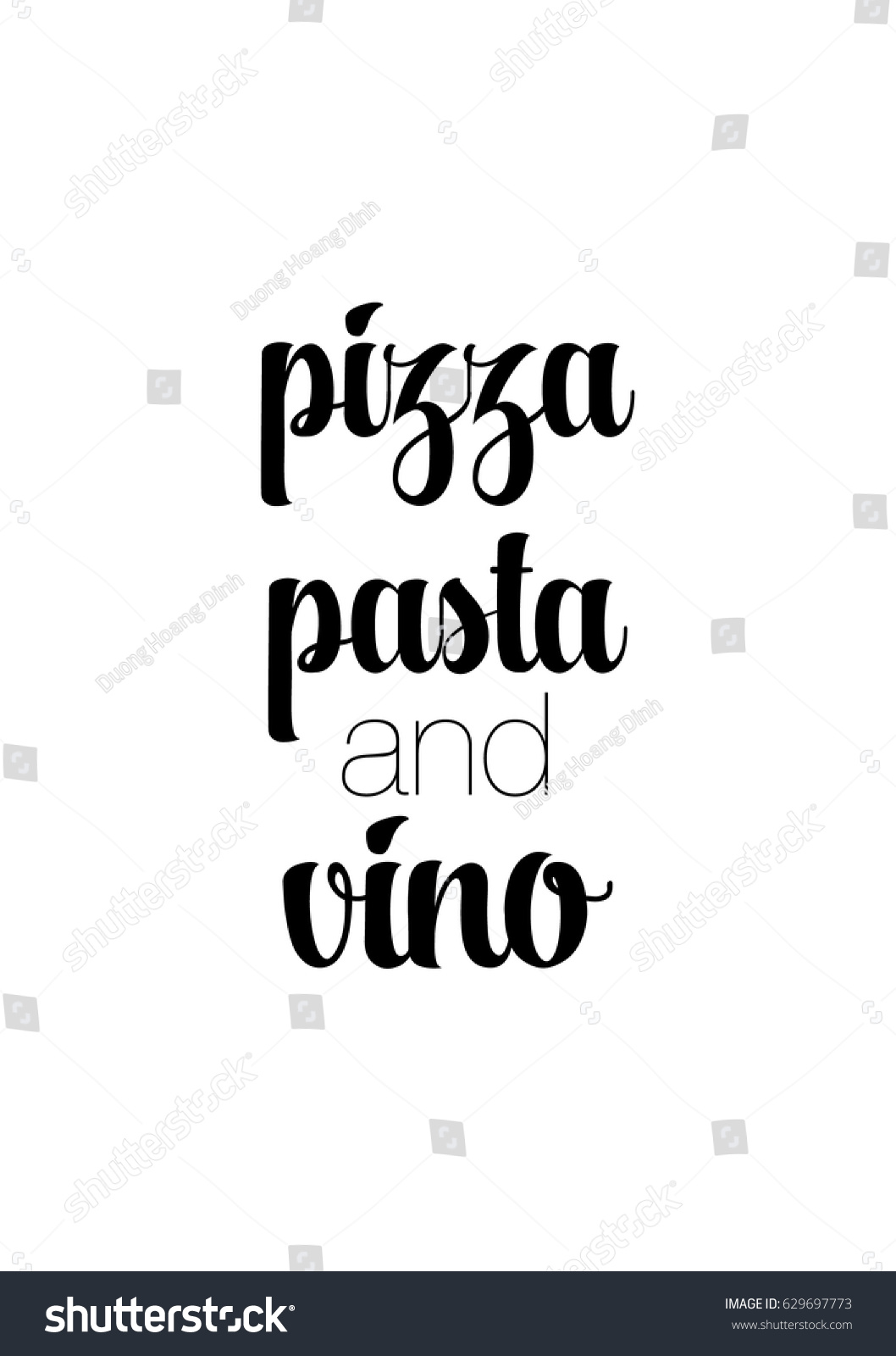 Calligraphy Inspirational Quote About Pizza Pizza Stock