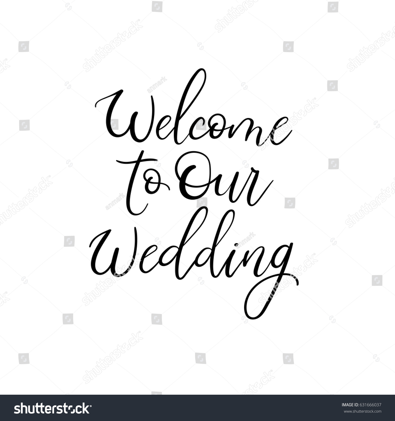 Welcome our wedding hand lettering greeting stock vector