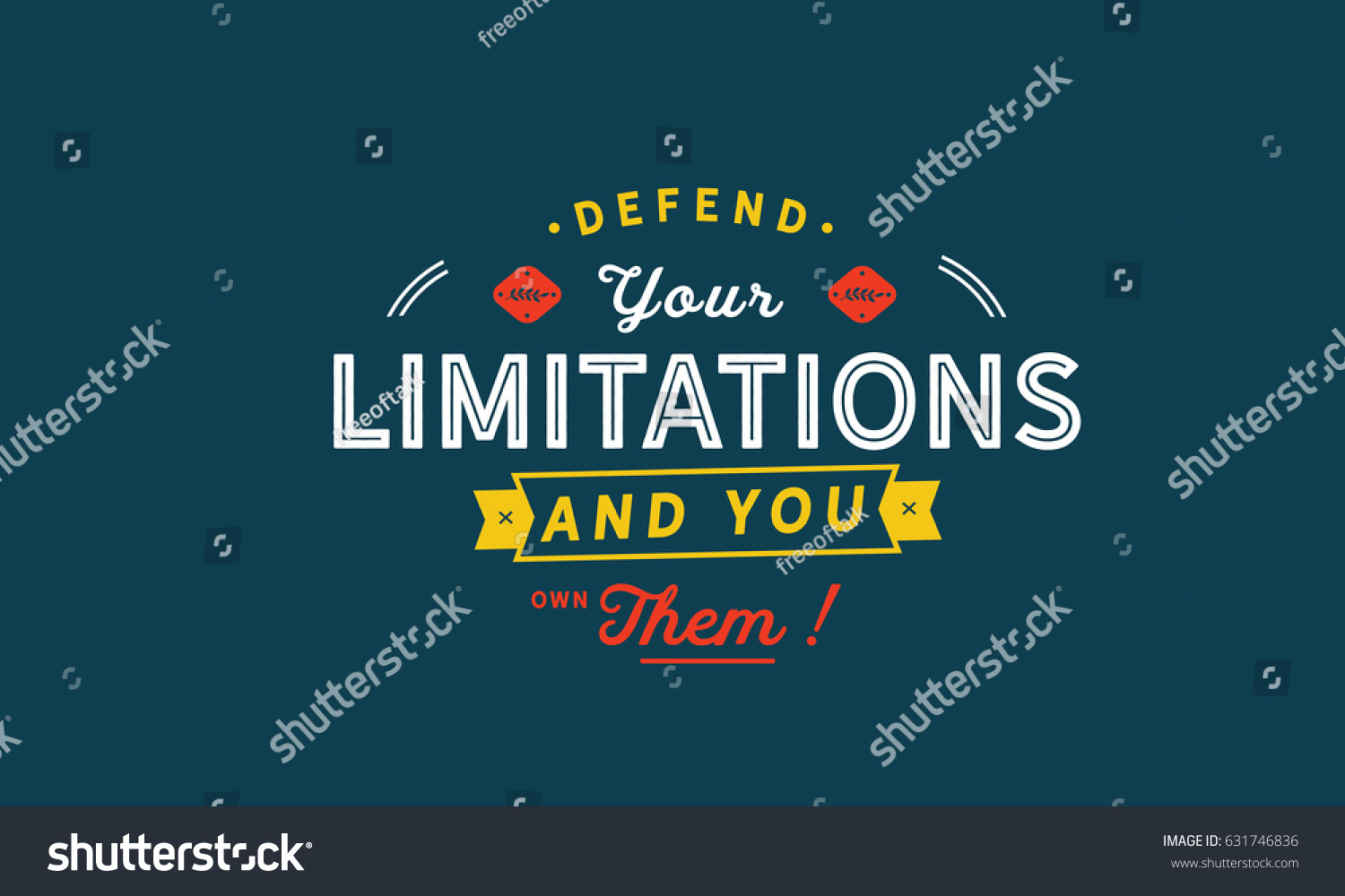 Defend Your Limitations You Own Them Stock Vector Royalty Free