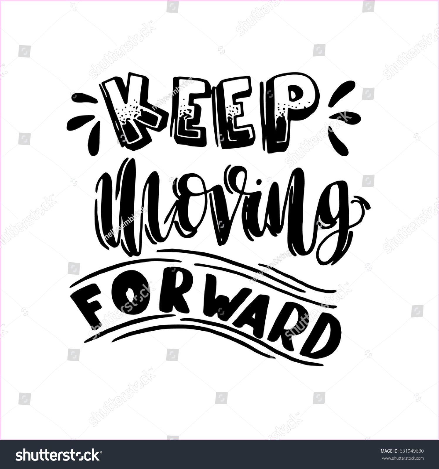 Keep Moving Forward Uppercase Font On Stock Vector Royalty Free