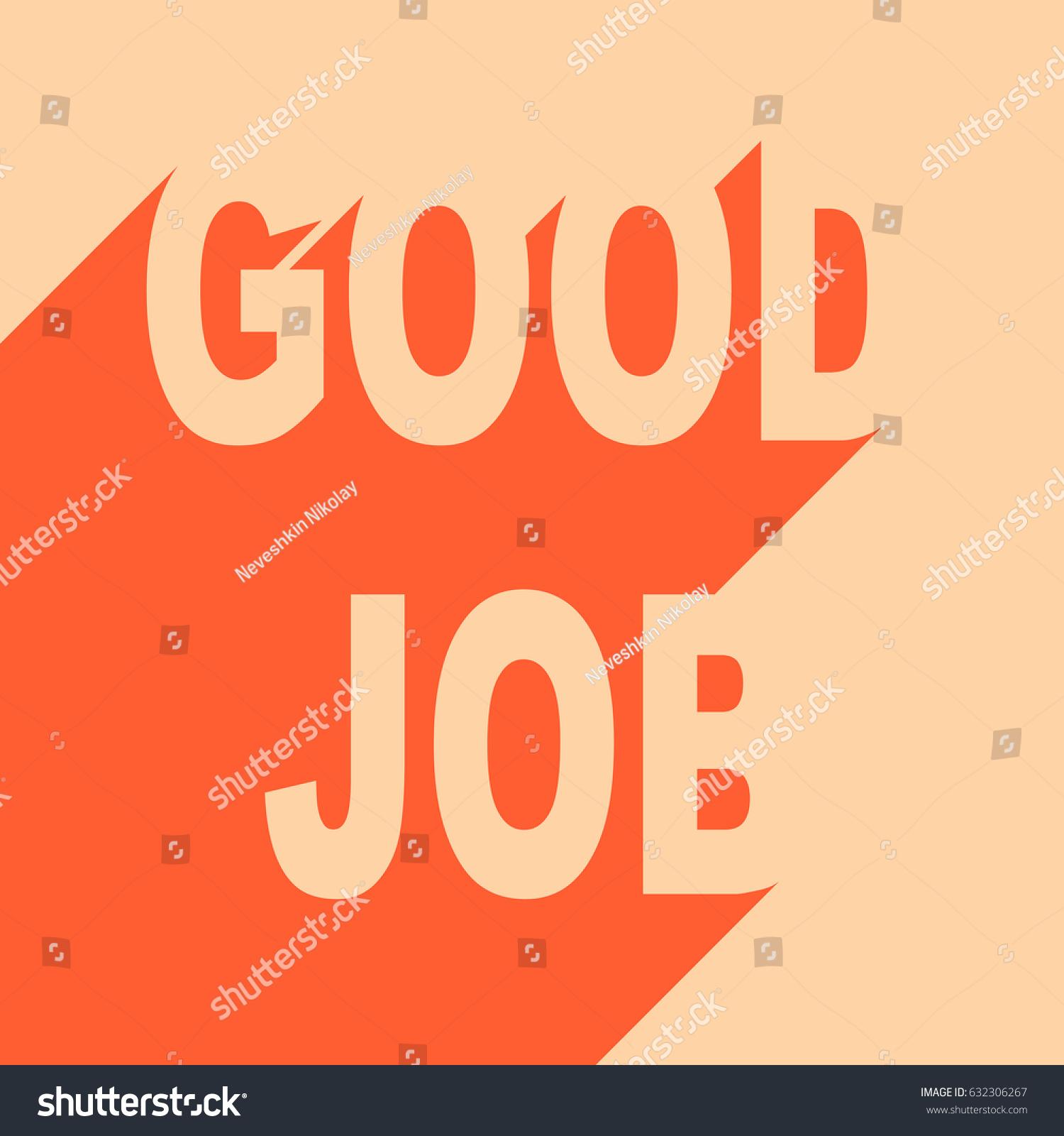 Good Job Quotes Motivating Quotes Vector Background Good Job Stock Vector
