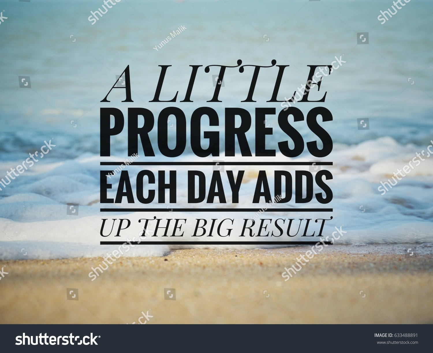 Quotation Of The Day Inspirational Motivation Quote A Little Progress Stock Photo