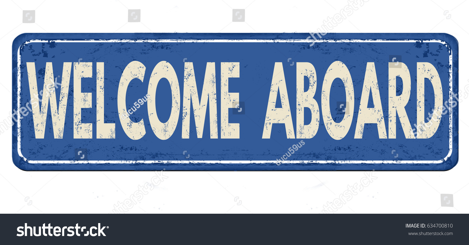Welcome Aboard Vintage Rusty Metal Sign Stock Photo Photo Vector
