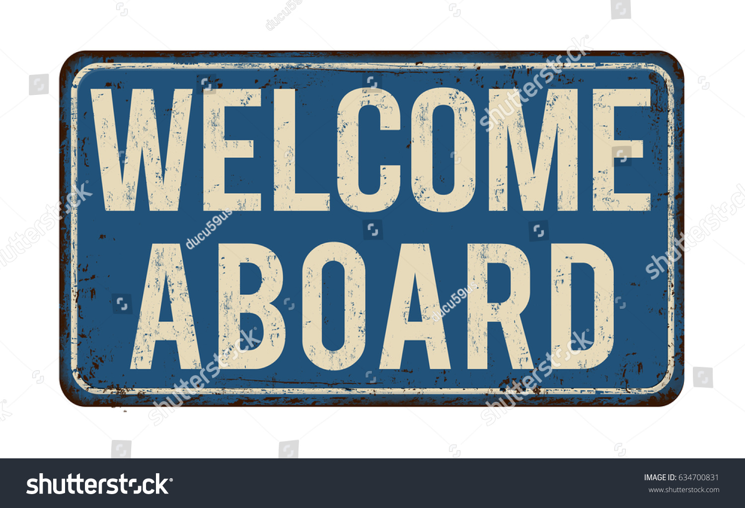 Welcome Aboard Vintage Rusty Metal Sign Stock Vector 634700831