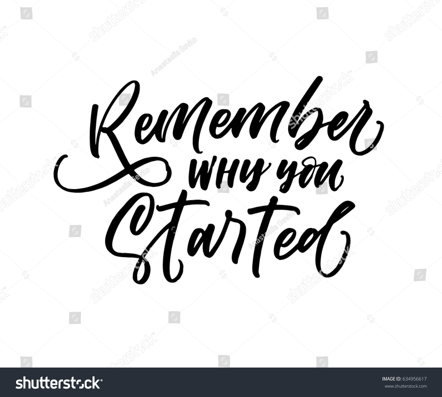 Remember Why You Started Card Ink Stock Vector 634956617