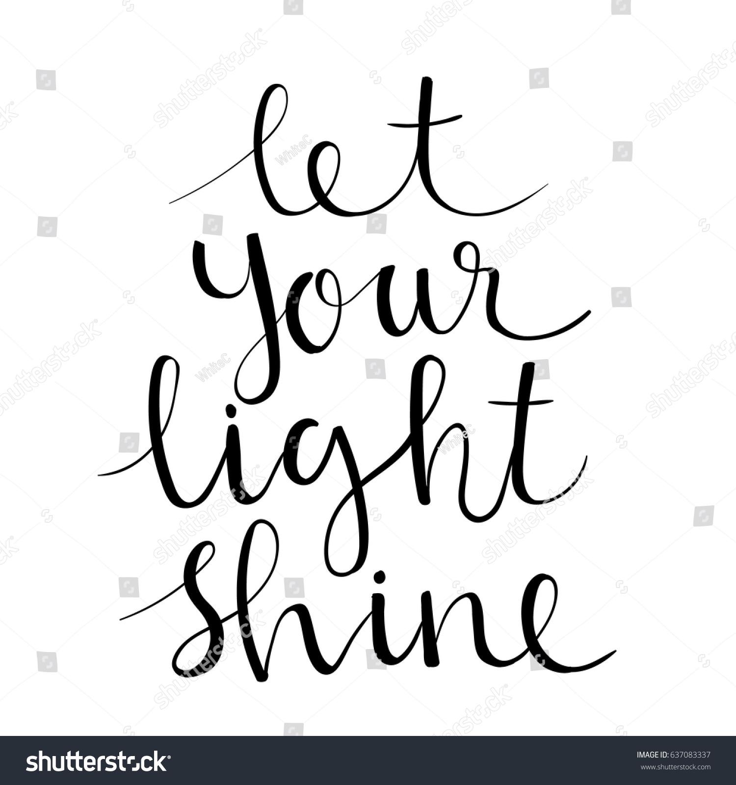 Let your light shine modern calligraphy stock vector