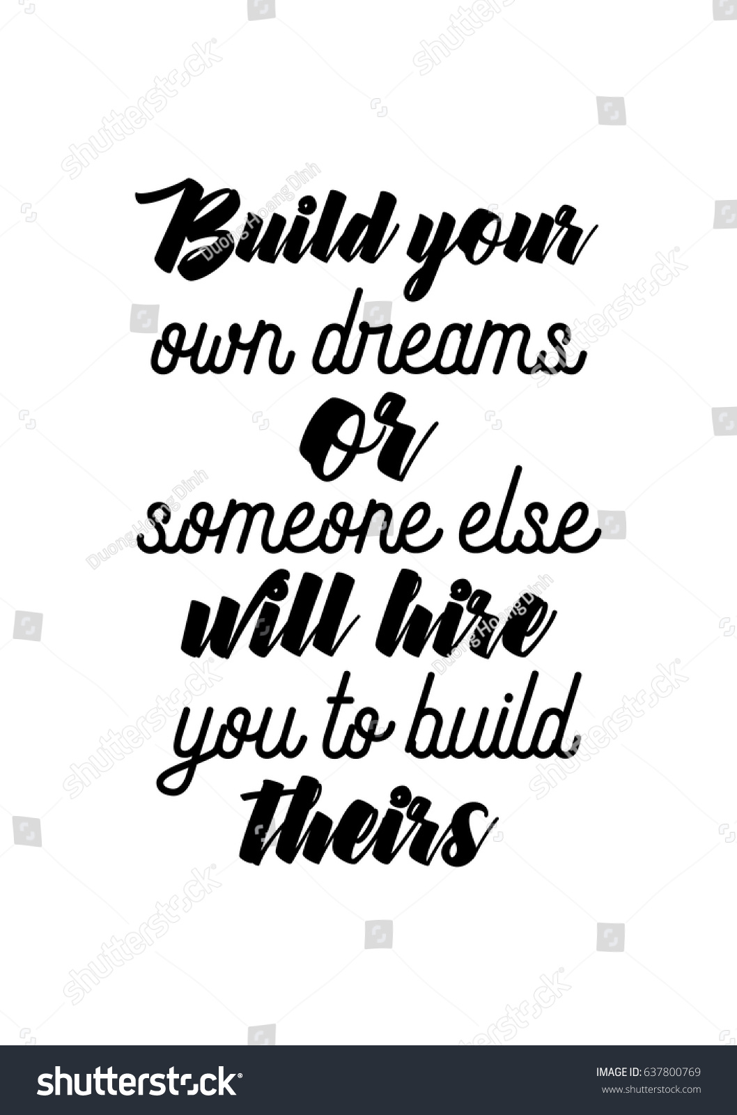 Handwritten lettering positive quote about love to valentines day Build your own dreams or