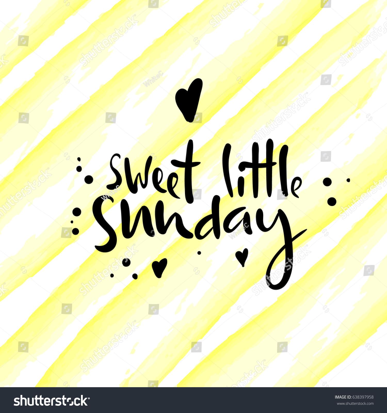 Sweet Little Sunday Modern Hand Written Stock Photo (Photo, Vector ...