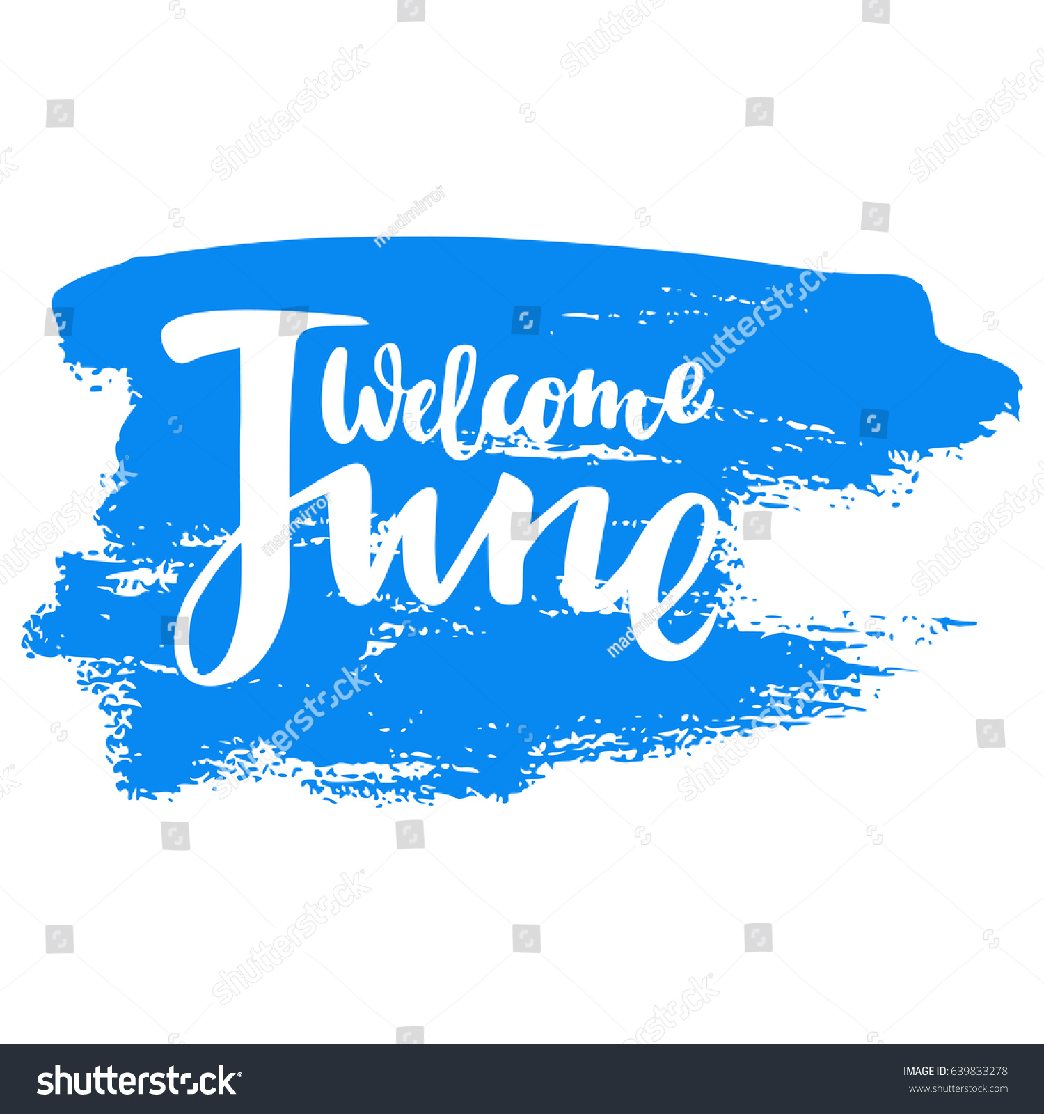 Greeting card phrase welcome june vector stock vector 639833278 greeting card with phrase welcome june vector isolated illustration brush calligraphy hand lettering kristyandbryce Choice Image