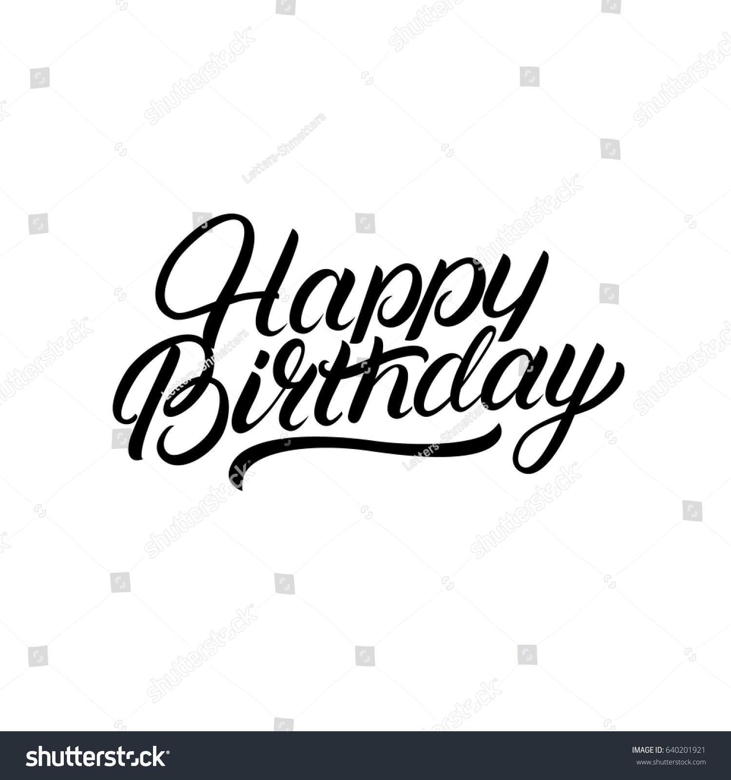 Happy Birthday Hand Written Lettering Inspirational Stock Vector