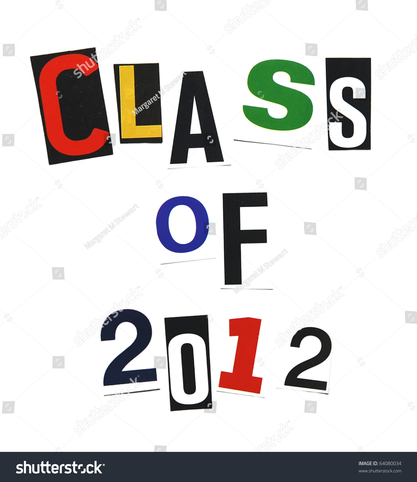 Class Of 2012 Written In A Mix Of Colorful Ransom Note