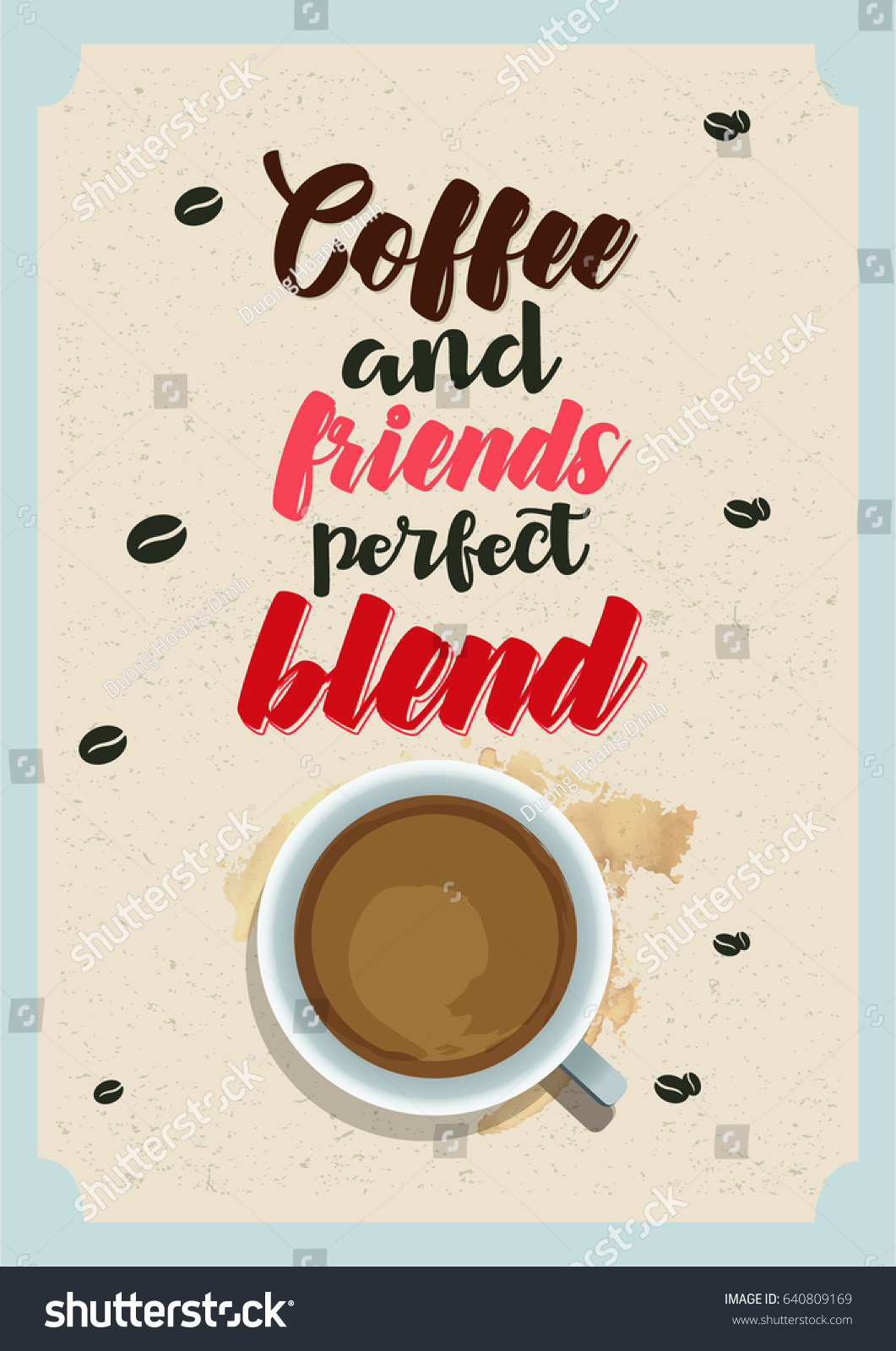 Quotes About Coffee And Friendship Coffee Related Illustration Quotes Graphic Design Stock Vector