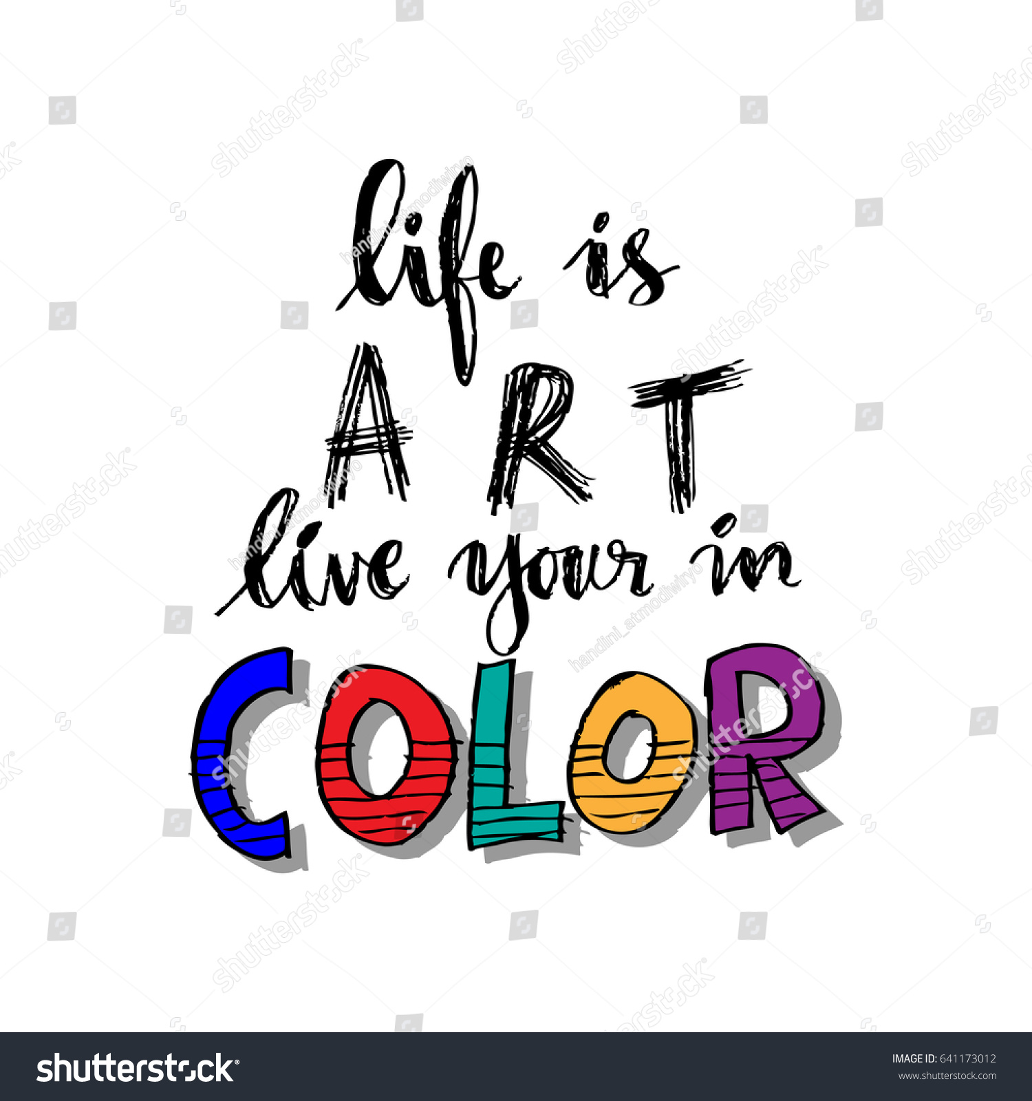 Color Your Life Quotes Life Art Live Your Color Hand Stock Vector 641173012  Shutterstock