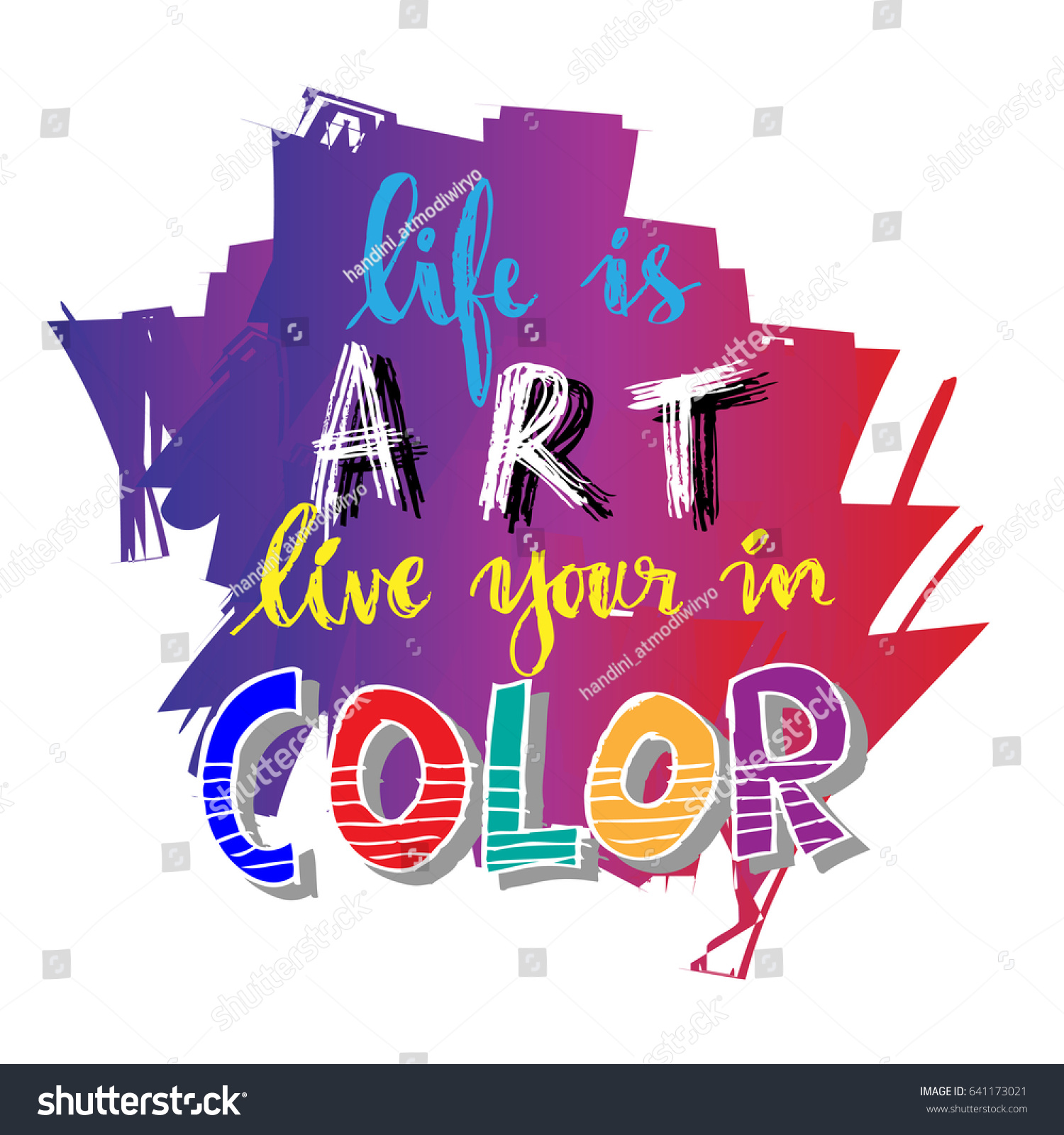 Color Your Life Quotes Life Art Live Your Color Hand Stock Vector 641173021  Shutterstock