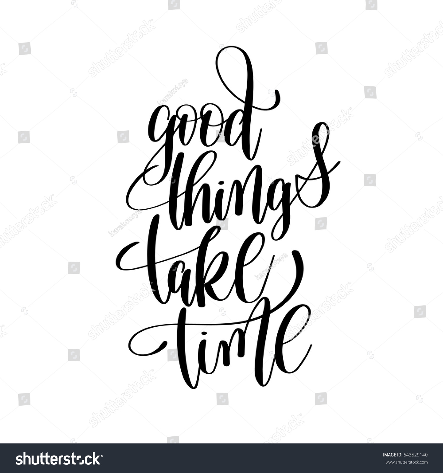Unique Good Things Take Time Quote