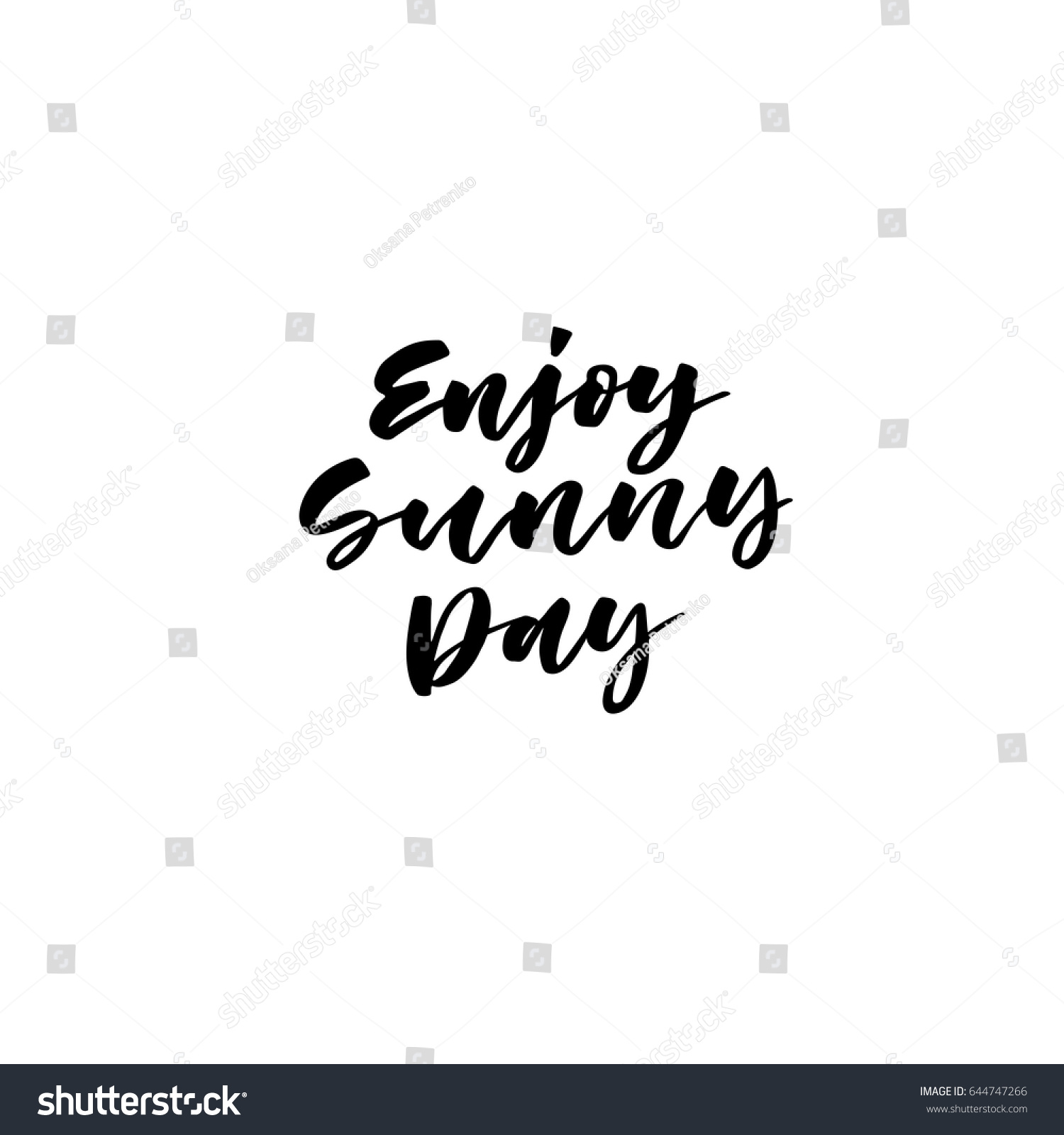 Enjoy Sunny Day. Creative And Unique Lettering Quotes For The Hot Summer  Season. Vector