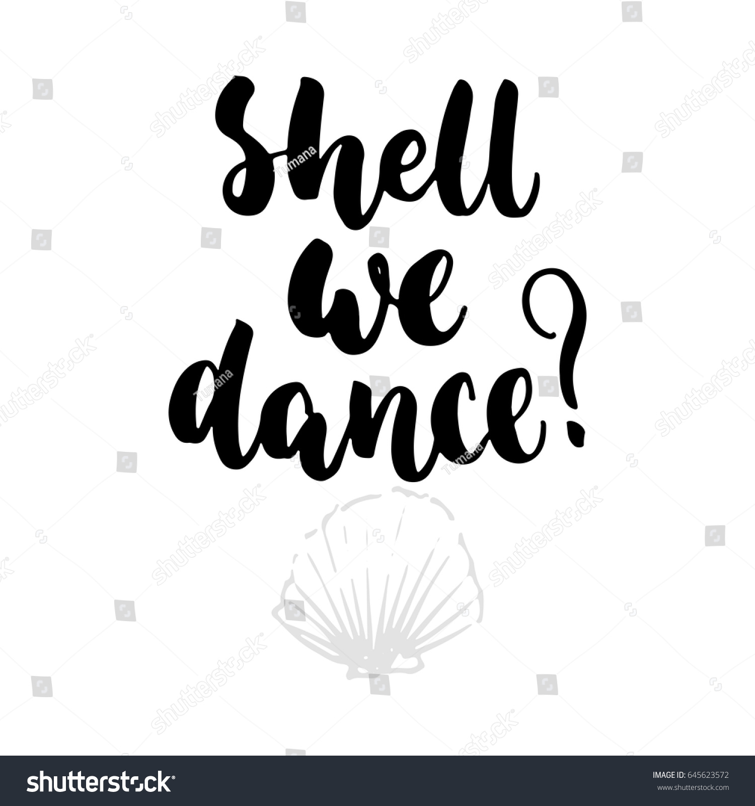 Shell We Dance Hand Drawn Lettering Stock Vector Royalty Free