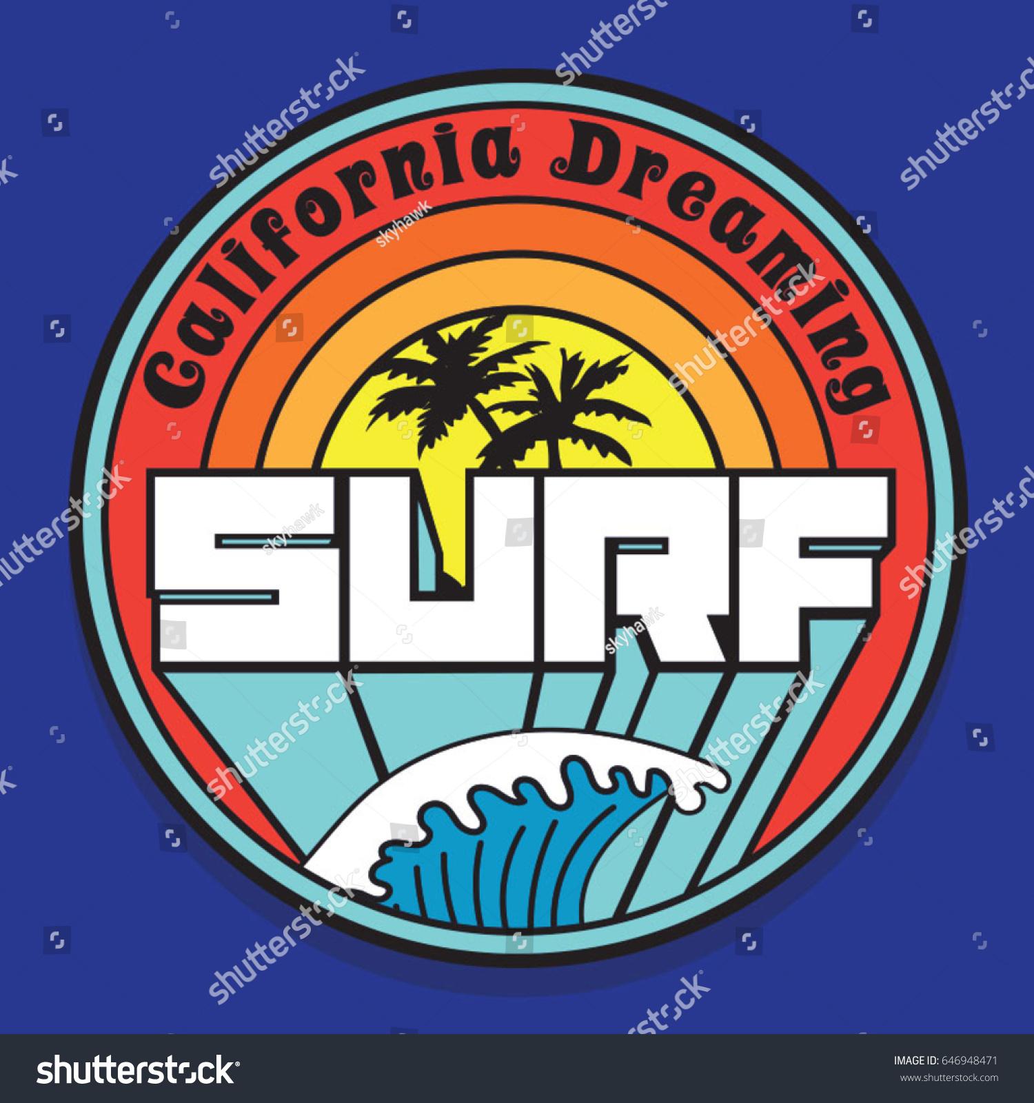 Surf California Dreaming Typography Tee Shirt Stock Vector Royalty