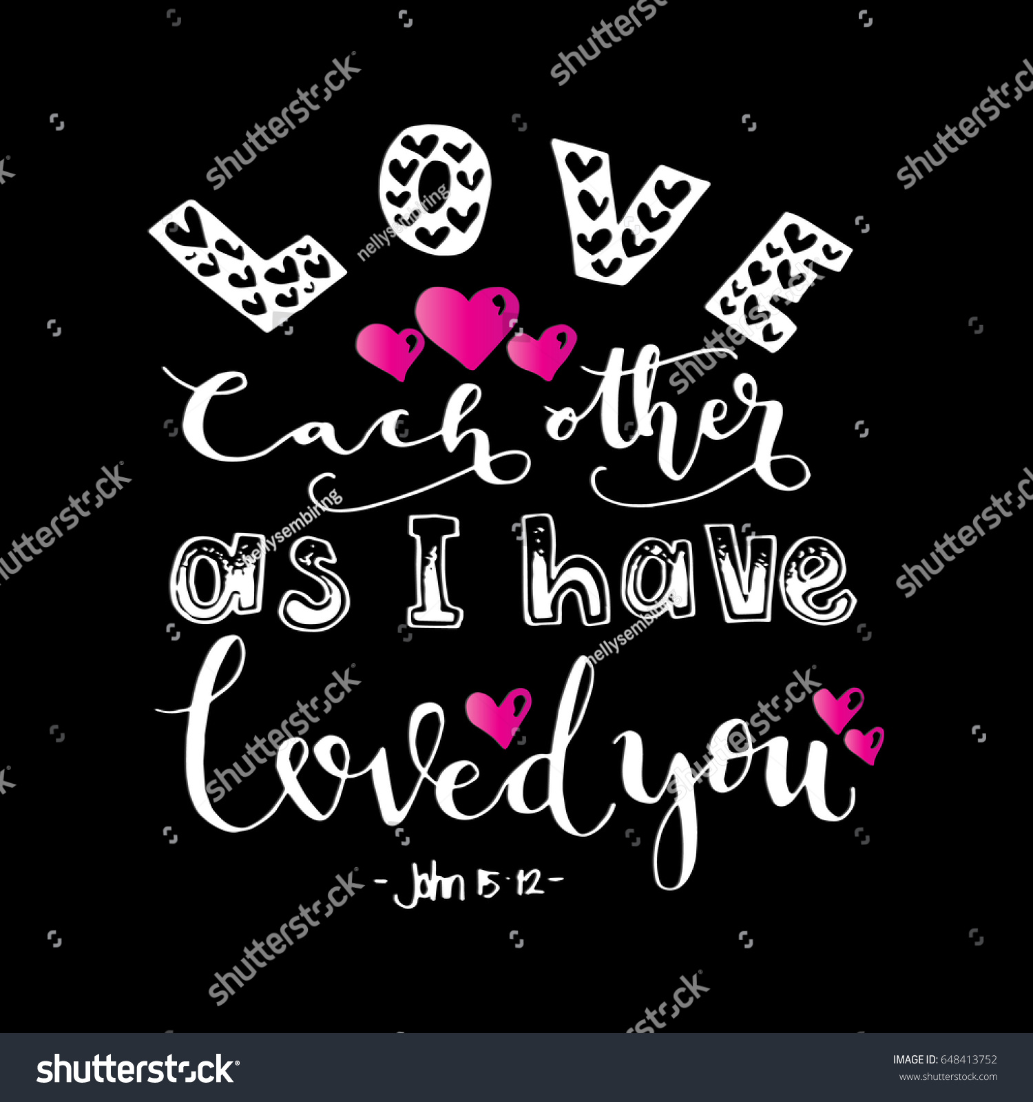 Love Each Other As I Have Loved You: Love Each Other Have Loved You Stock Vector 648413752
