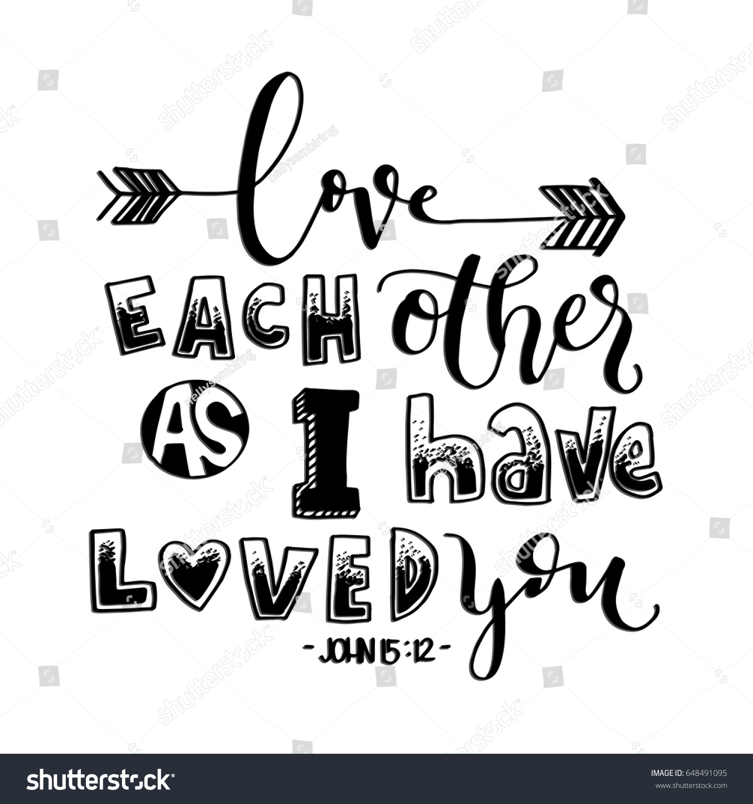 Love Each Other As I Have Loved You: Love Each Other Have Loved You Stock Vector 648491095
