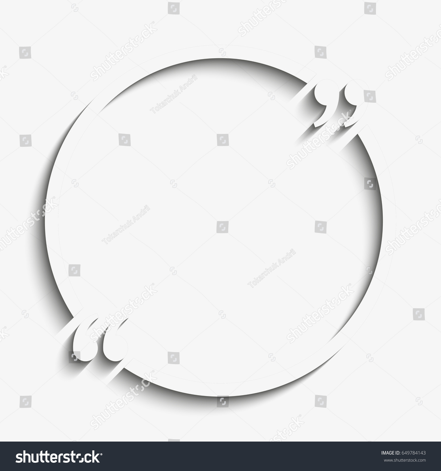 Paper Quote Blank Template Quote Circle Stock Illustration 649784143 ...