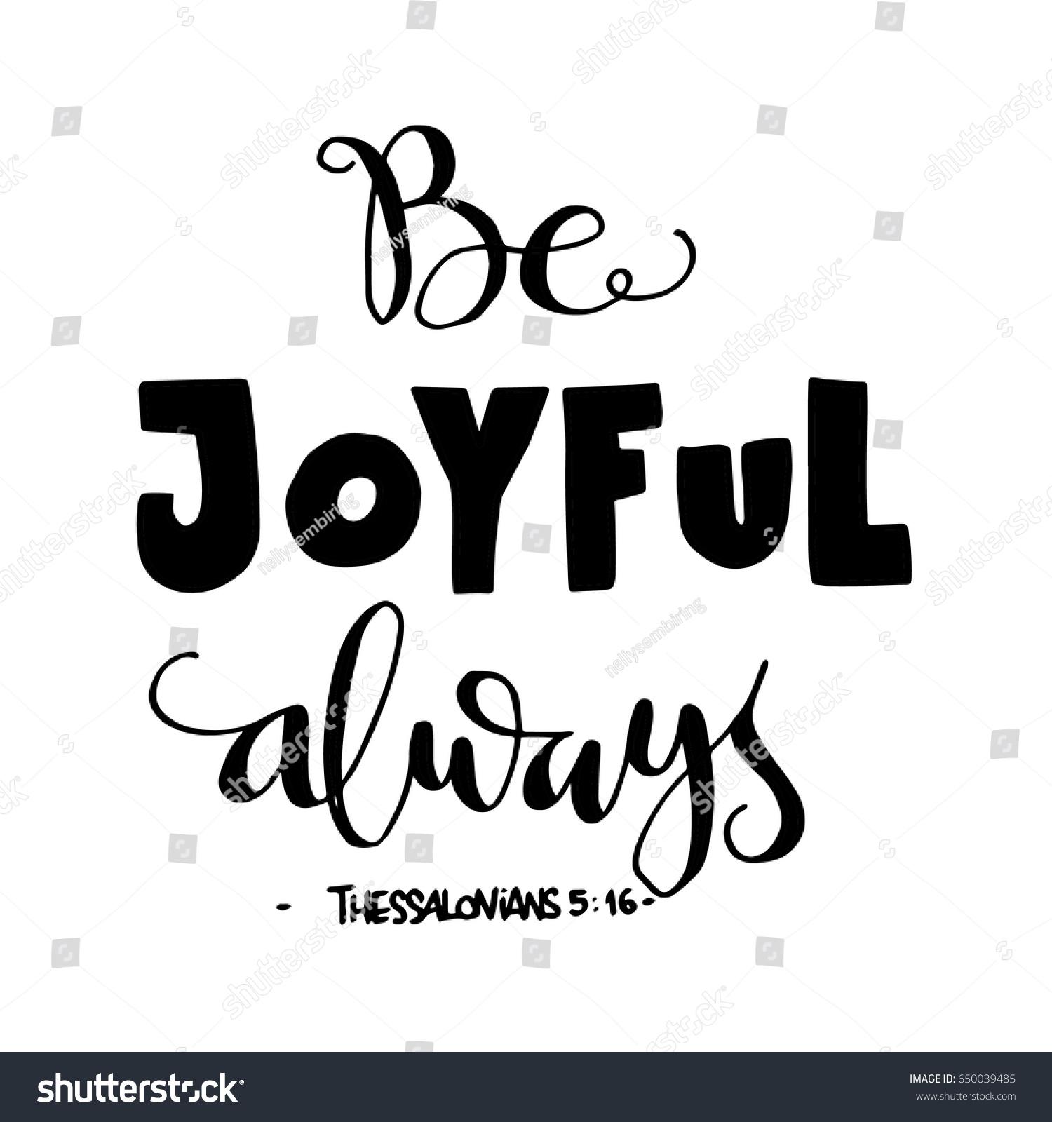 Be joyful bible verse hand lettered stock vector