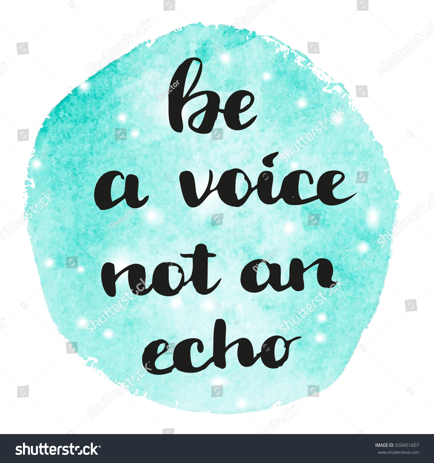 Motivation Quote Be Voice Not Echo Stock Vector Royalty Free