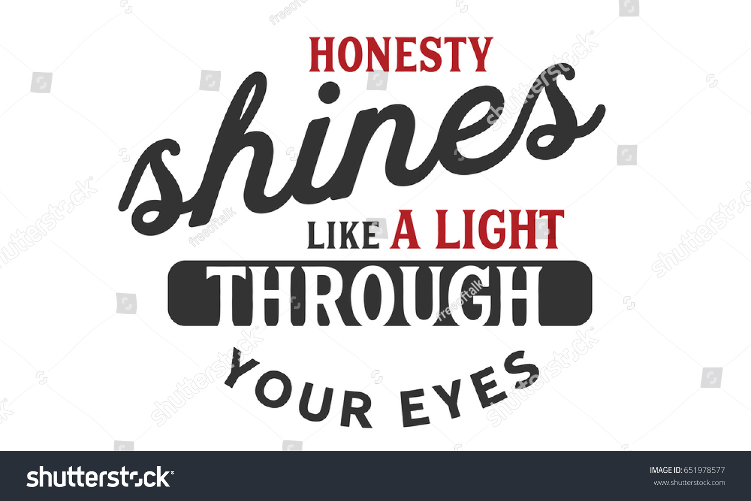 Honesty Quotes Honesty Shines Like Light Through Your Stock Vector 651978577