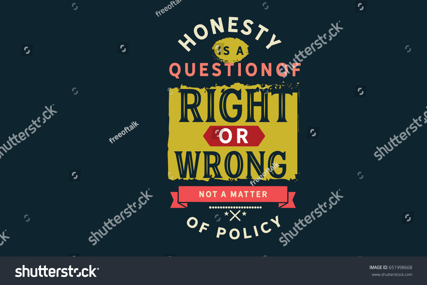 Honesty Quotes Honesty Question Right Wrong Not Matter Stock Vector 651998668