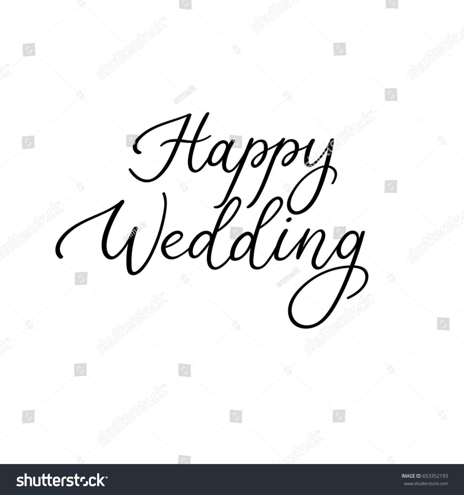 Happy Wedding Modern Calligraphy Text Handwritten Stock Vector